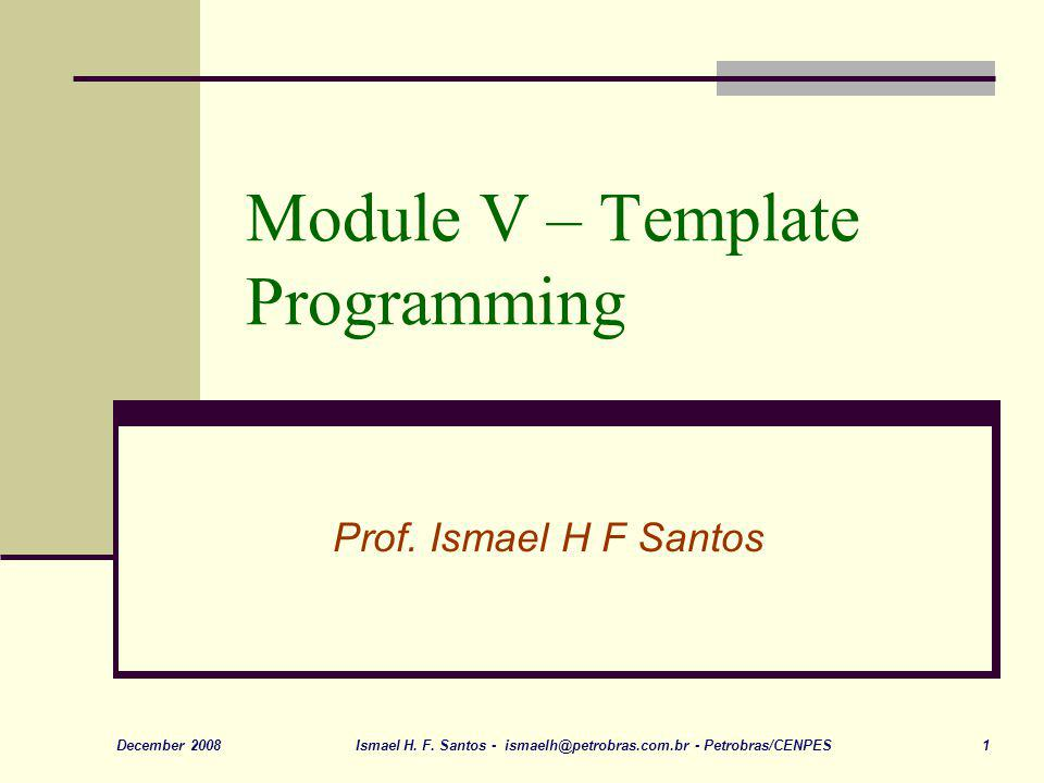 Module V – Template Programming