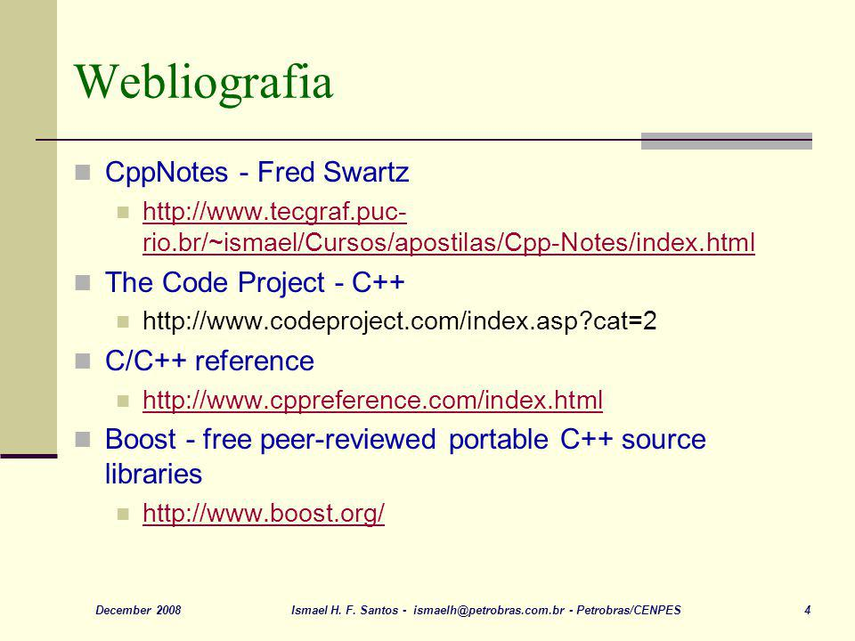 Webliografia CppNotes - Fred Swartz The Code Project - C++