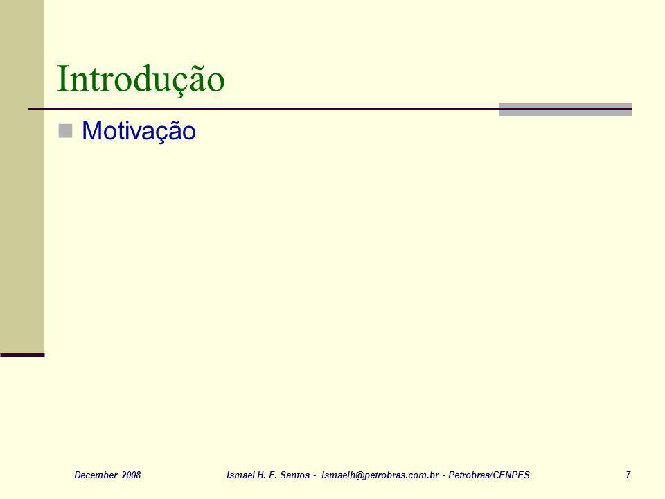 Introdução Motivação December 2008