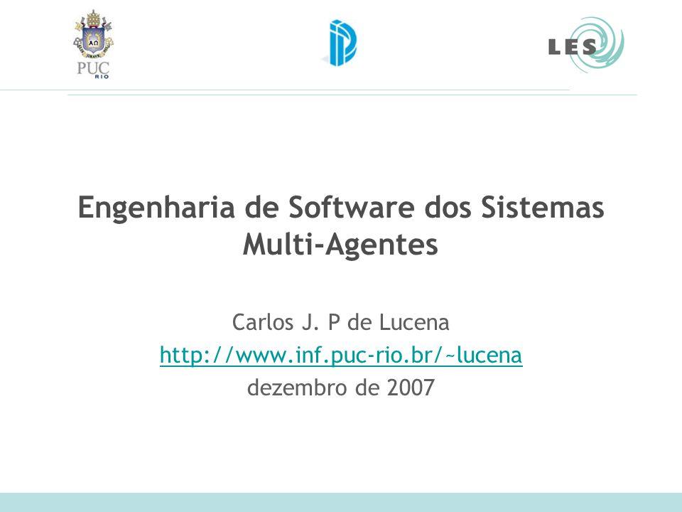 Engenharia de Software dos Sistemas Multi-Agentes