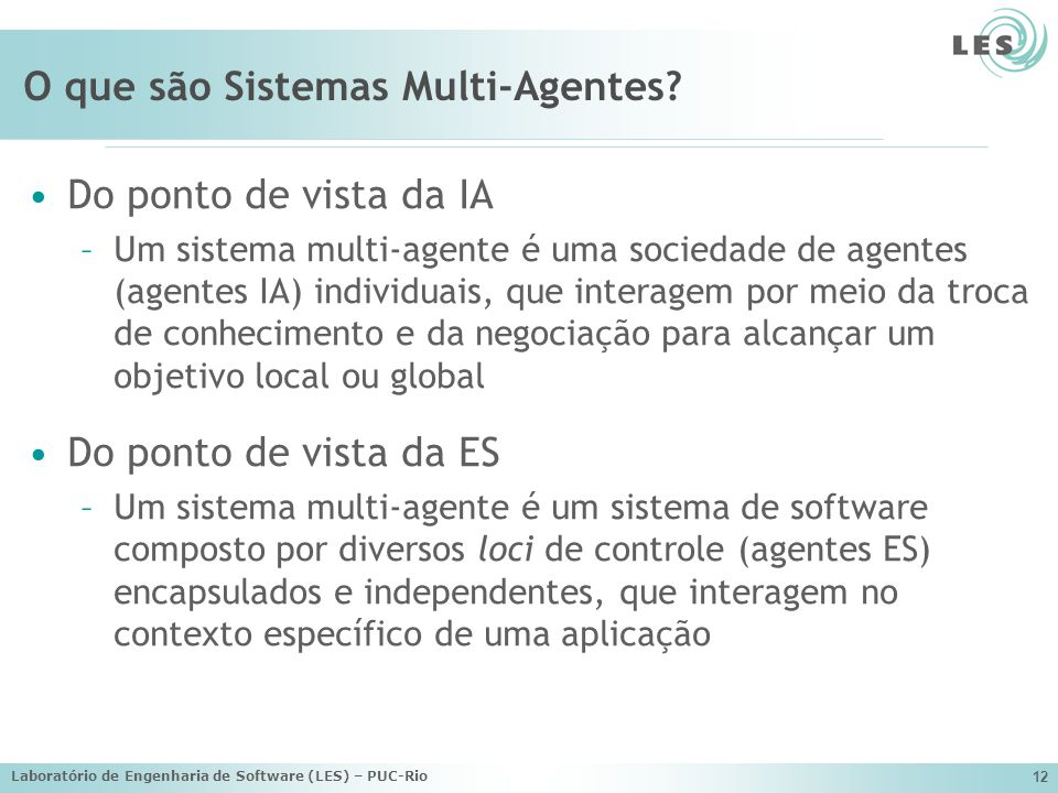 O que são Sistemas Multi-Agentes