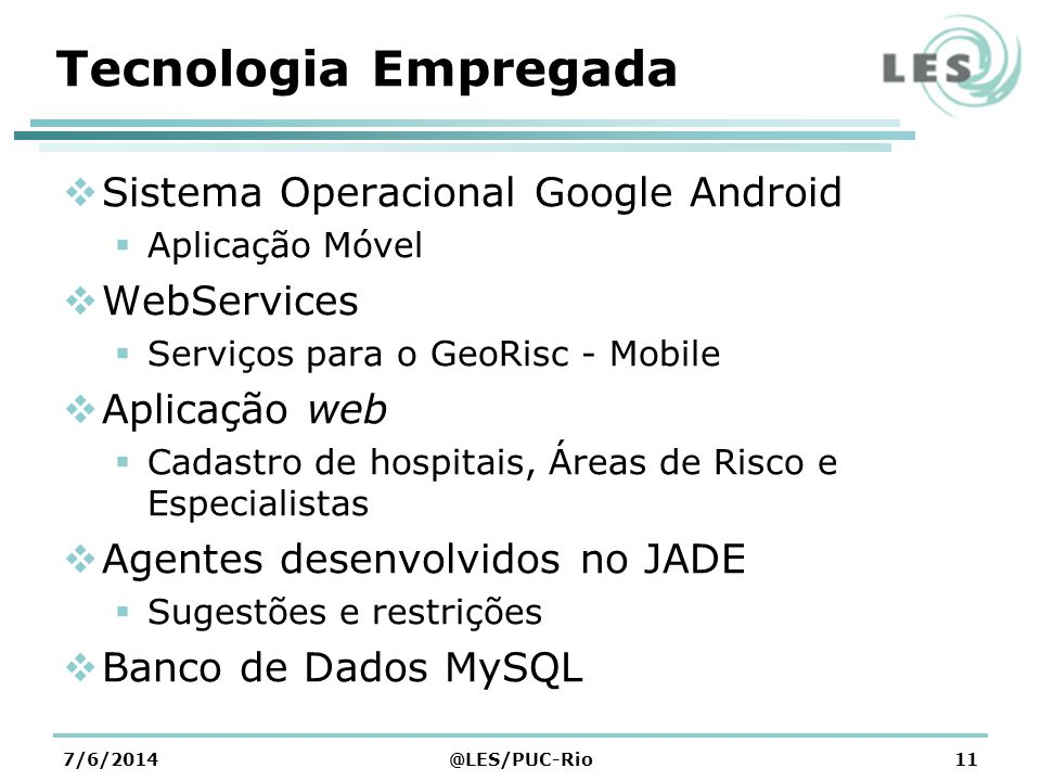 Tecnologia Empregada Sistema Operacional Google Android WebServices