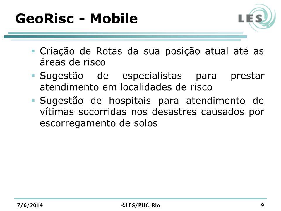 GeoRisc - Mobile Criação de Rotas da sua posição atual até as áreas de risco.