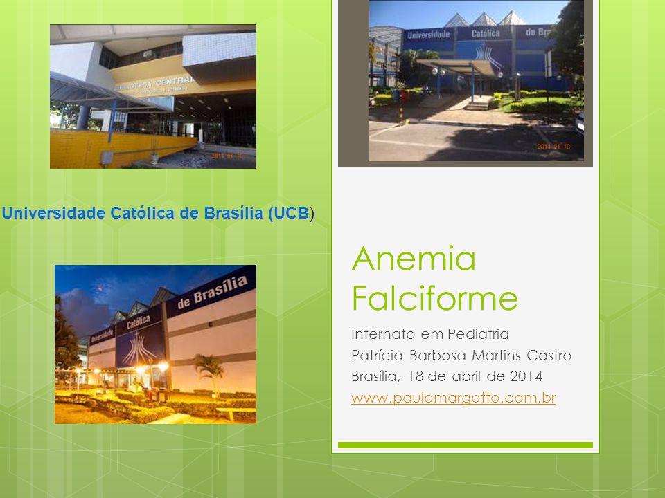 Anemia Falciforme Universidade Católica de Brasília (UCB)
