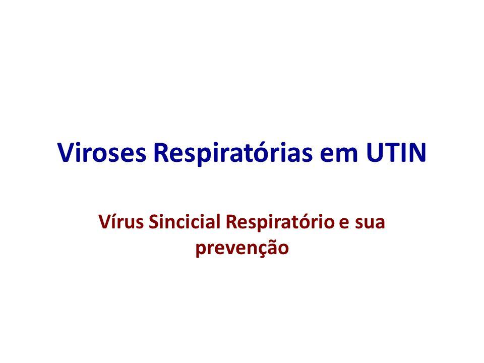 Viroses Respiratórias em UTIN
