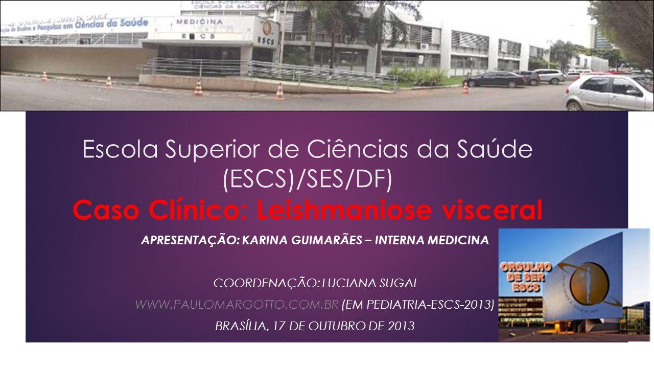Apresentação: Karina guimarães – interna medicina