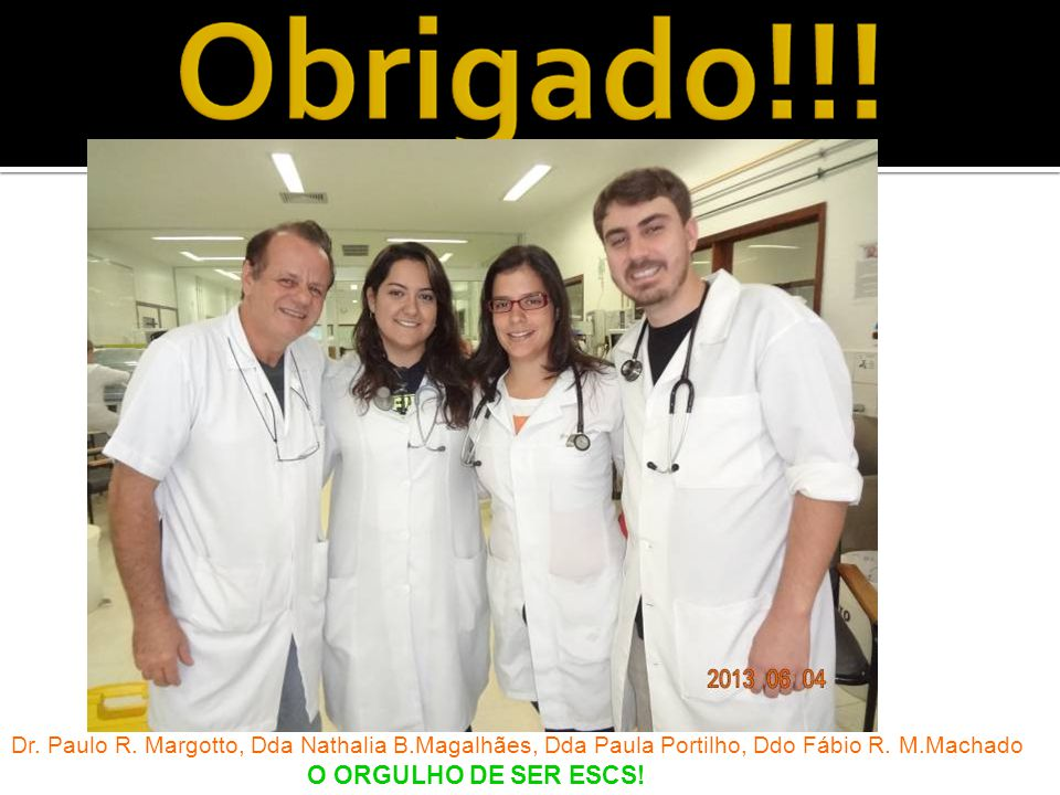 Dr. Paulo R. Margotto, Dda Nathalia B