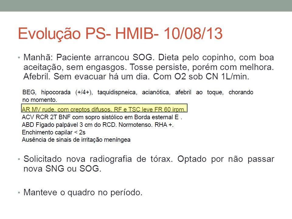 Evolução PS- HMIB- 10/08/13