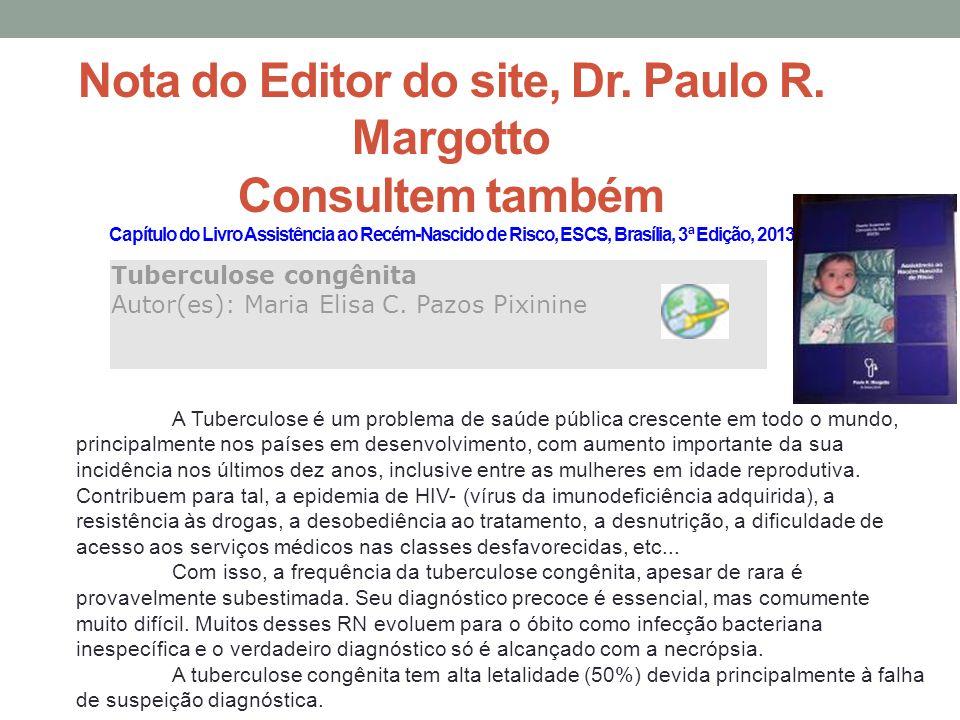 Nota do Editor do site, Dr. Paulo R