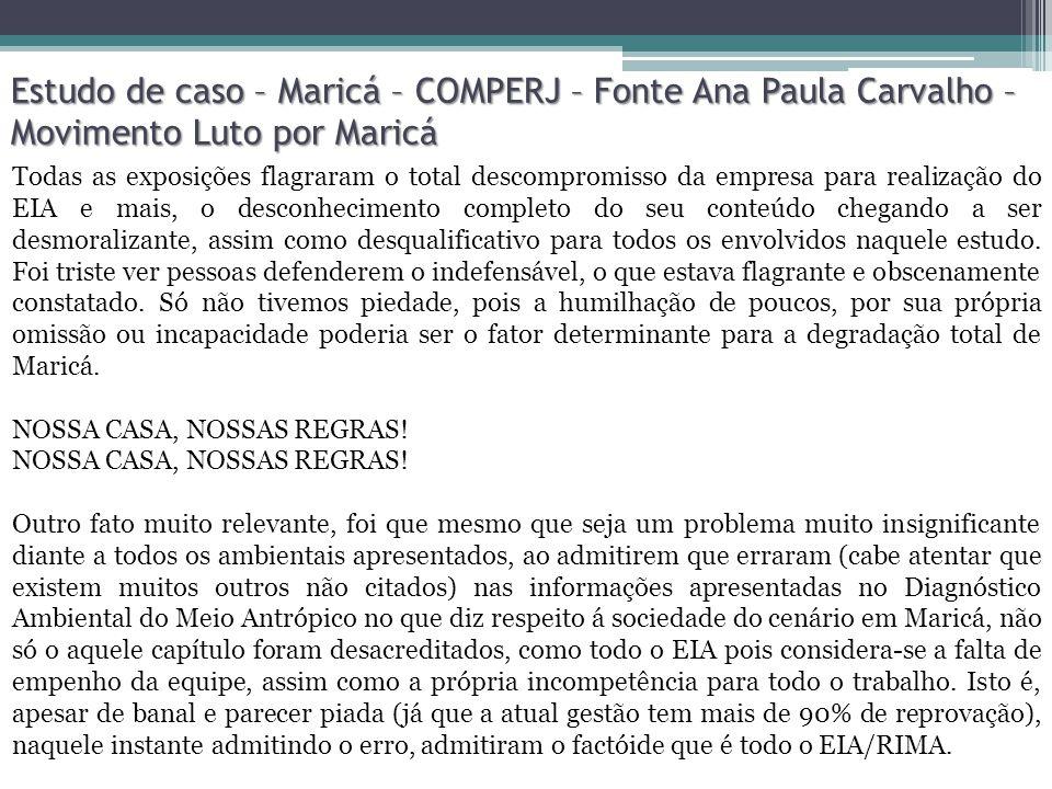 Estudo de caso – Maricá – COMPERJ – Fonte Ana Paula Carvalho – Movimento Luto por Maricá