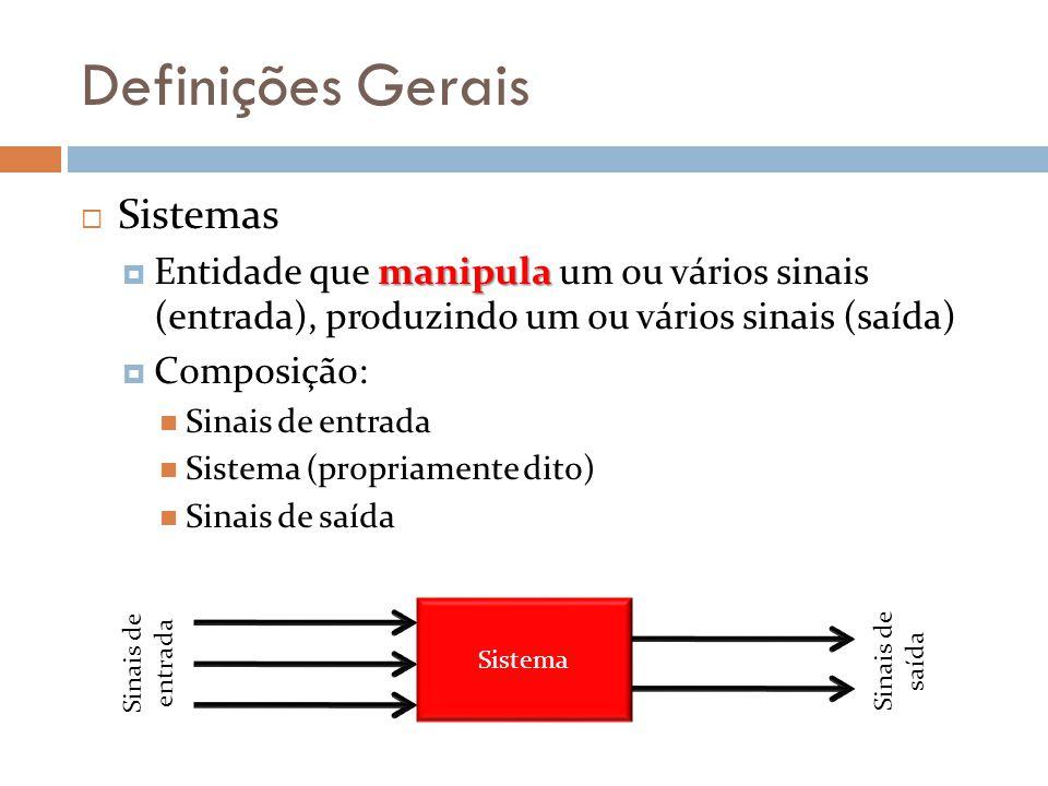 Definições Gerais Sistemas