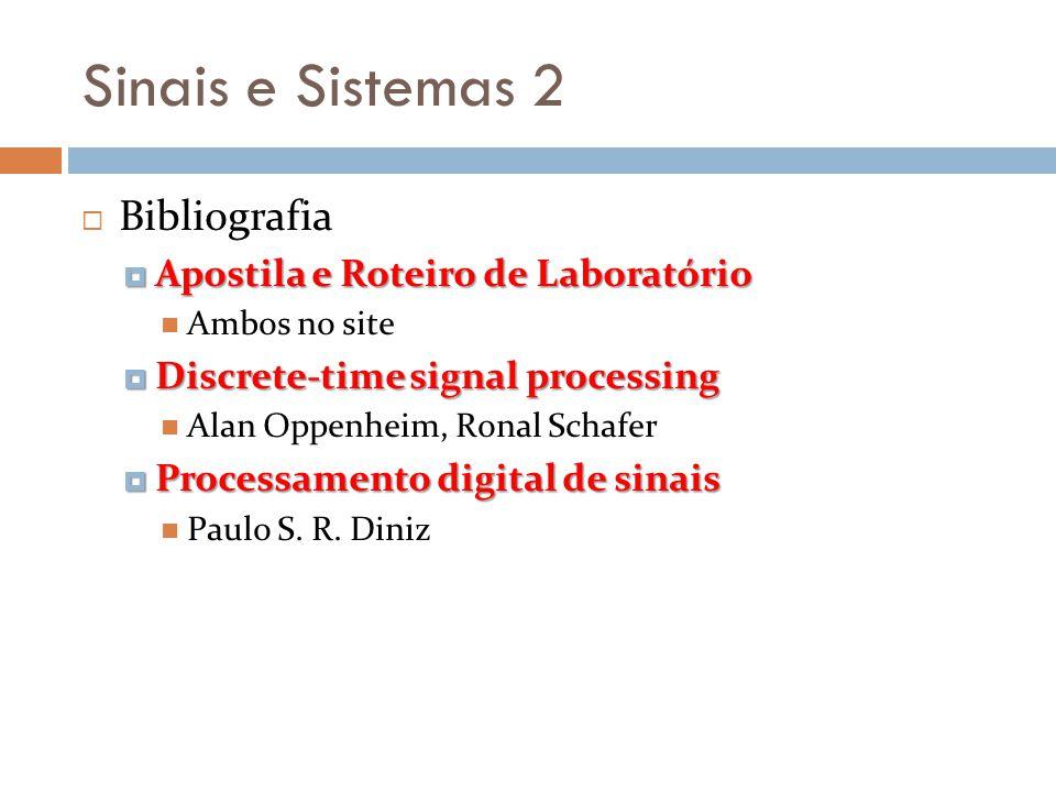 Sinais e Sistemas 2 Bibliografia Apostila e Roteiro de Laboratório