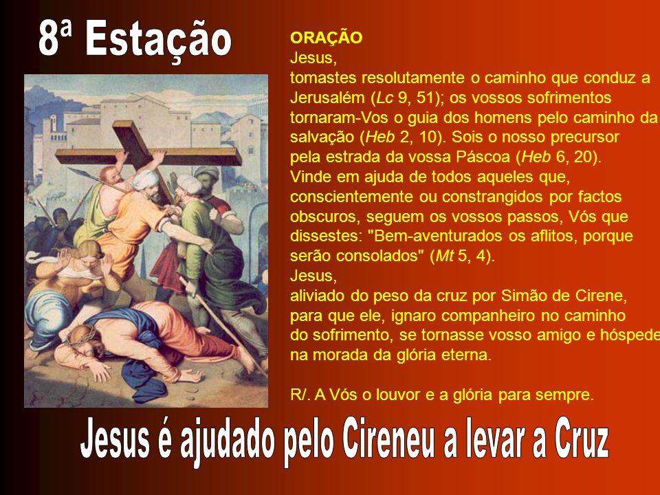 Jesus é ajudado pelo Cireneu a levar a Cruz