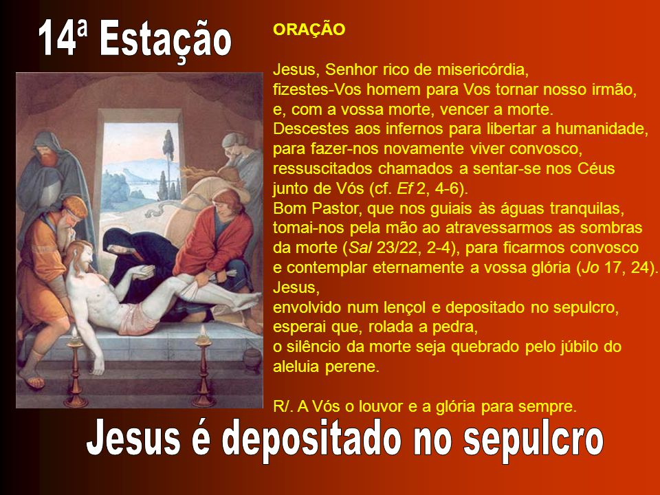 Jesus é depositado no sepulcro
