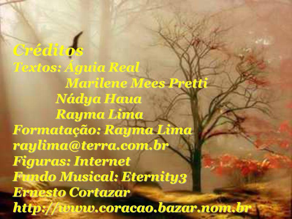 Créditos Textos: Águia Real Marilene Mees Pretti Nádya Haua Rayma Lima