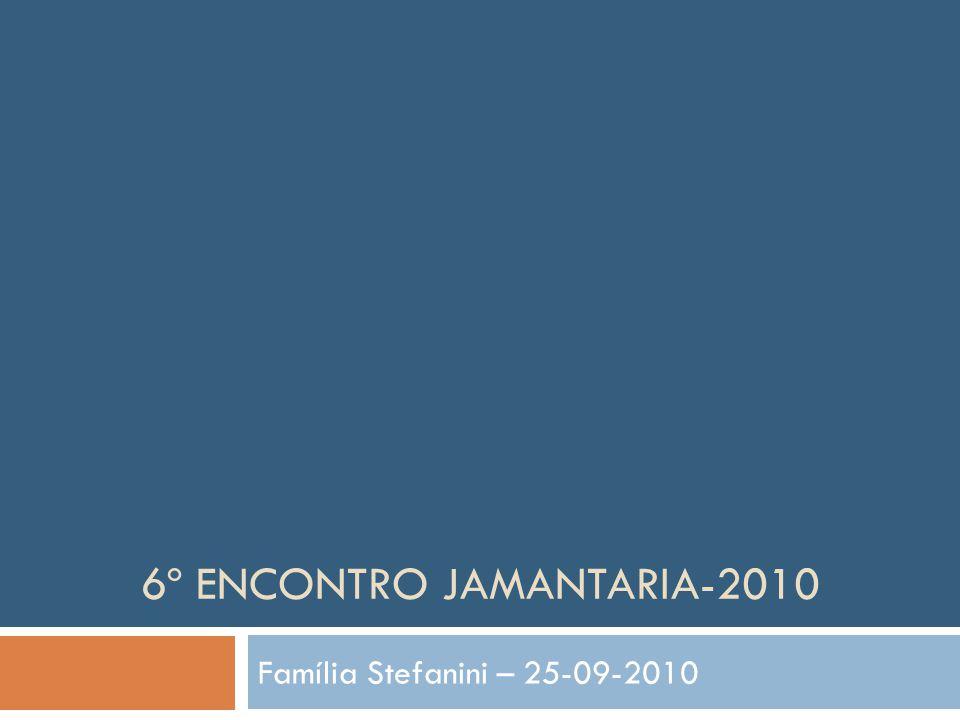 6º Encontro jamantaria-2010