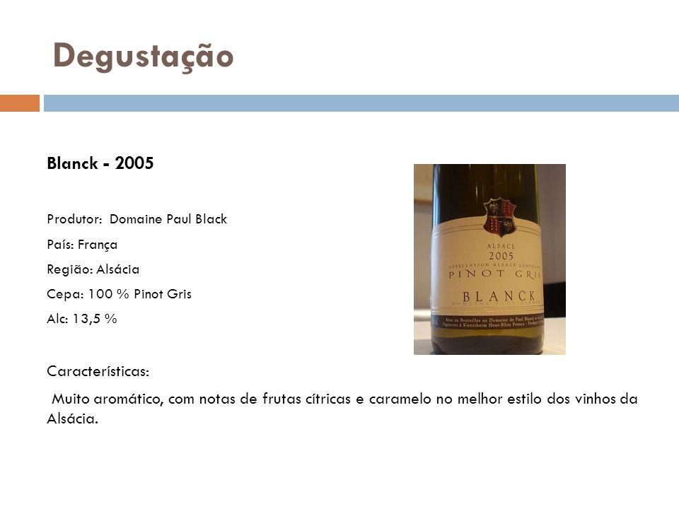 Degustação Blanck - 2005 Produtor: Domaine Paul Black Características: