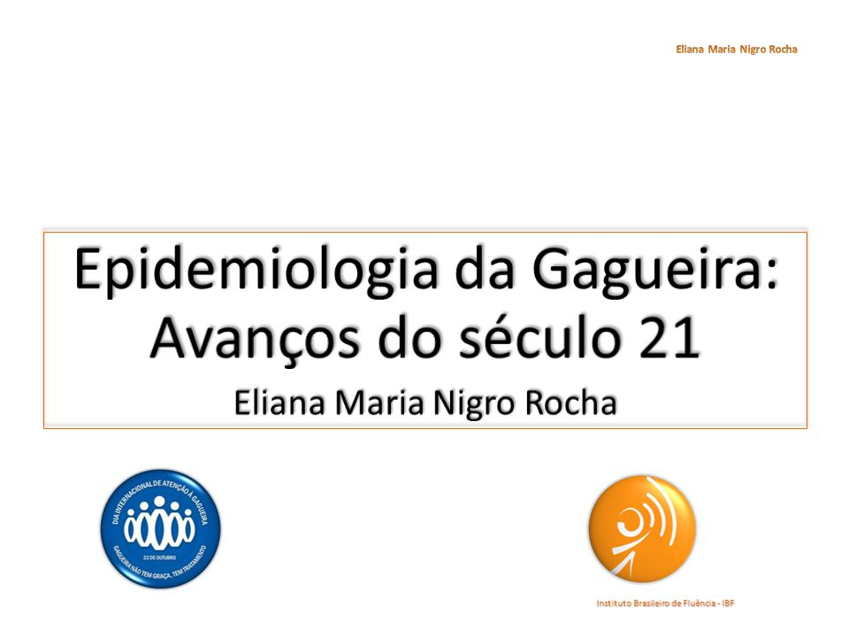 Epidemiologia da Gagueira: Avanços do século 21