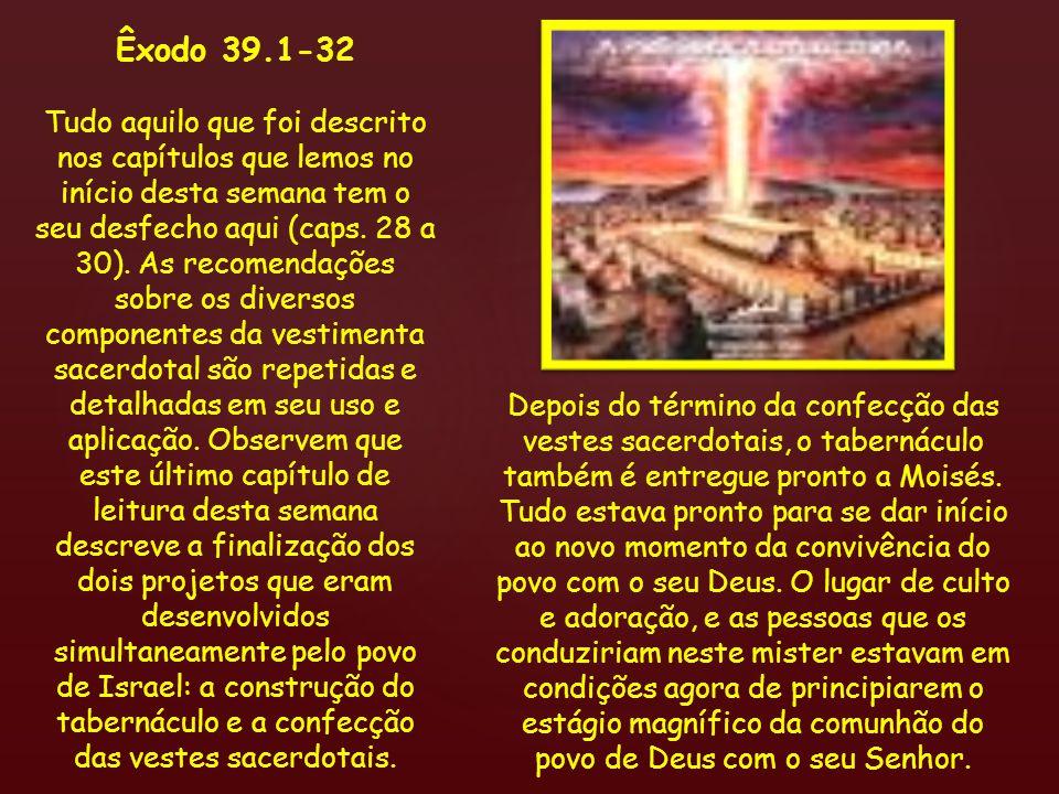 Êxodo 39.1-32