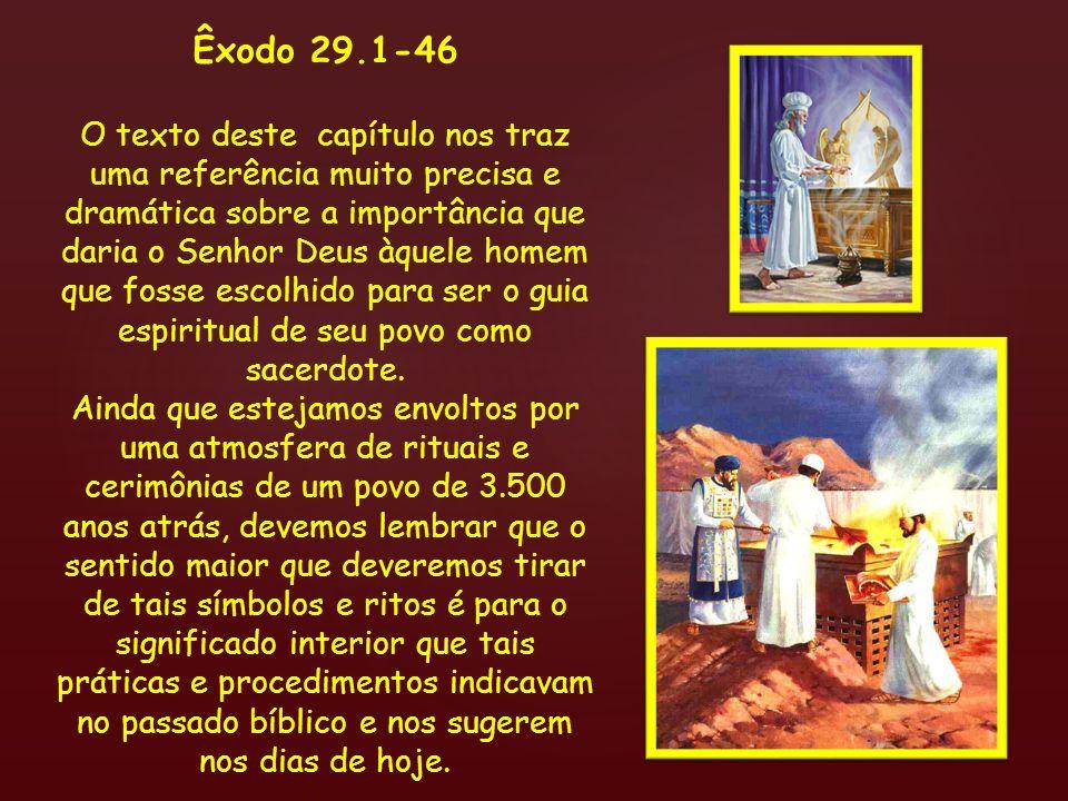 Êxodo 29.1-46