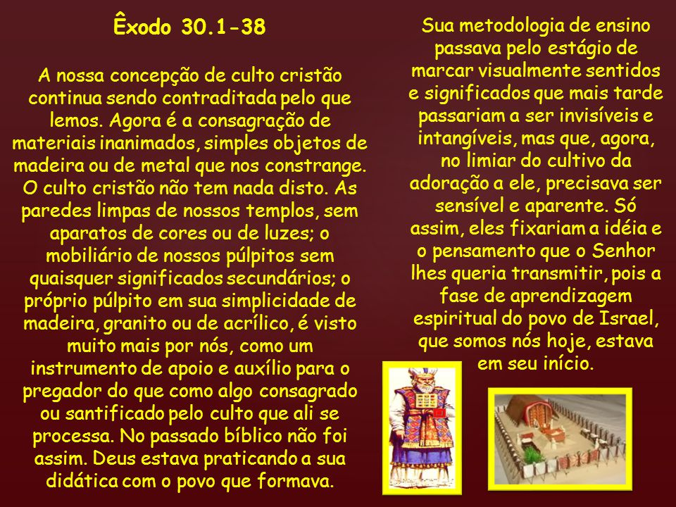 Êxodo 30.1-38
