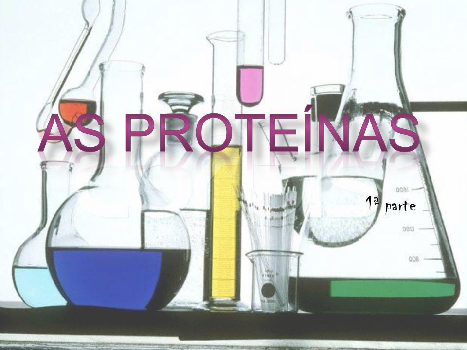 As proteínas 1ª parte
