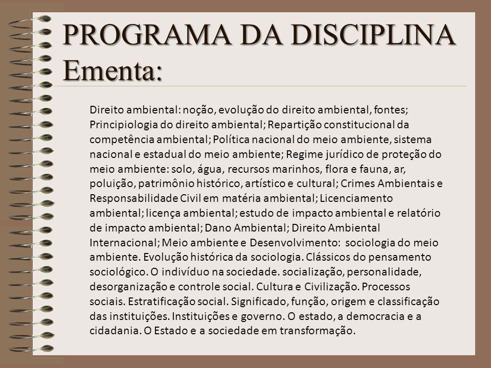 PROGRAMA DA DISCIPLINA Ementa: