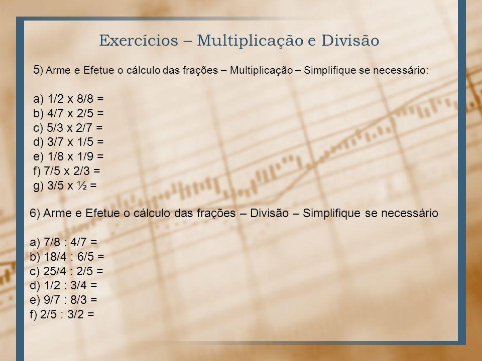 Exercícios – Multiplicação e Divisão