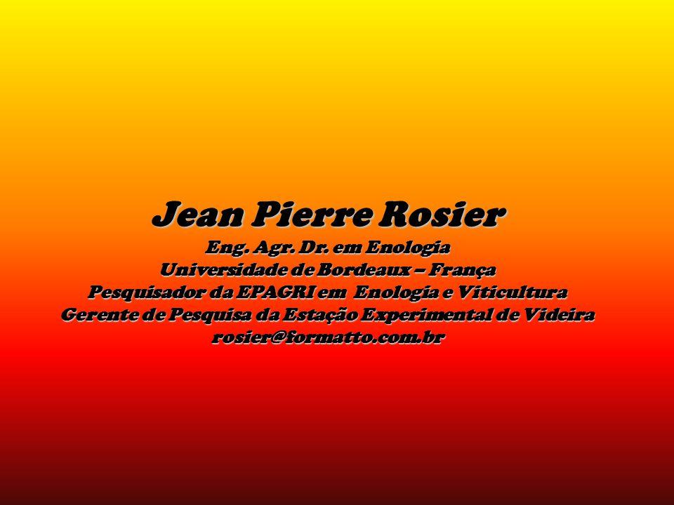 Jean Pierre Rosier Eng. Agr. Dr. em Enologia