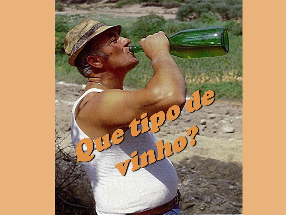 Que tipo de vinho