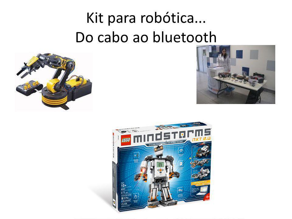 Kit para robótica... Do cabo ao bluetooth