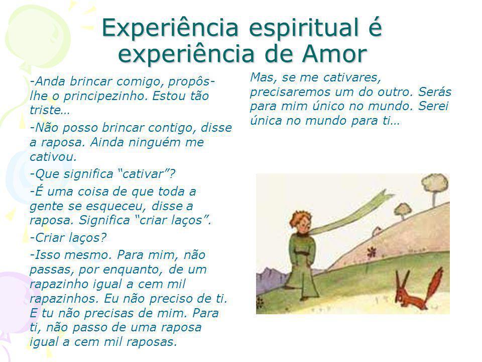 Experiência espiritual é experiência de Amor