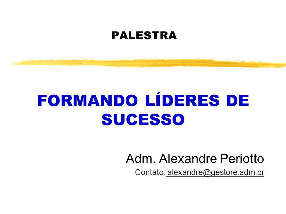 FORMANDO LÍDERES DE SUCESSO