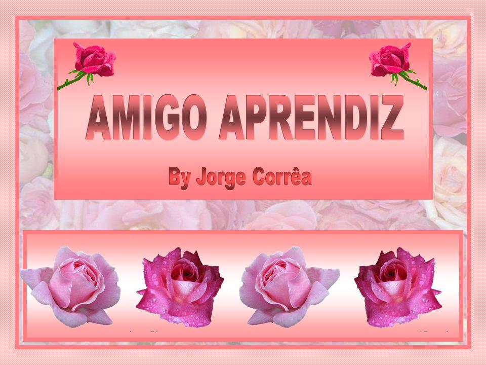 AMIGO APRENDIZ By Jorge Corrêa