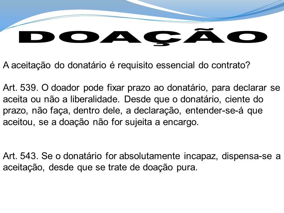 DOAÇÃO A aceitação do donatário é requisito essencial do contrato