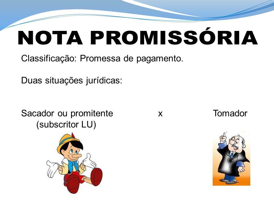 NOTA PROMISSÓRIA Classificação: Promessa de pagamento.