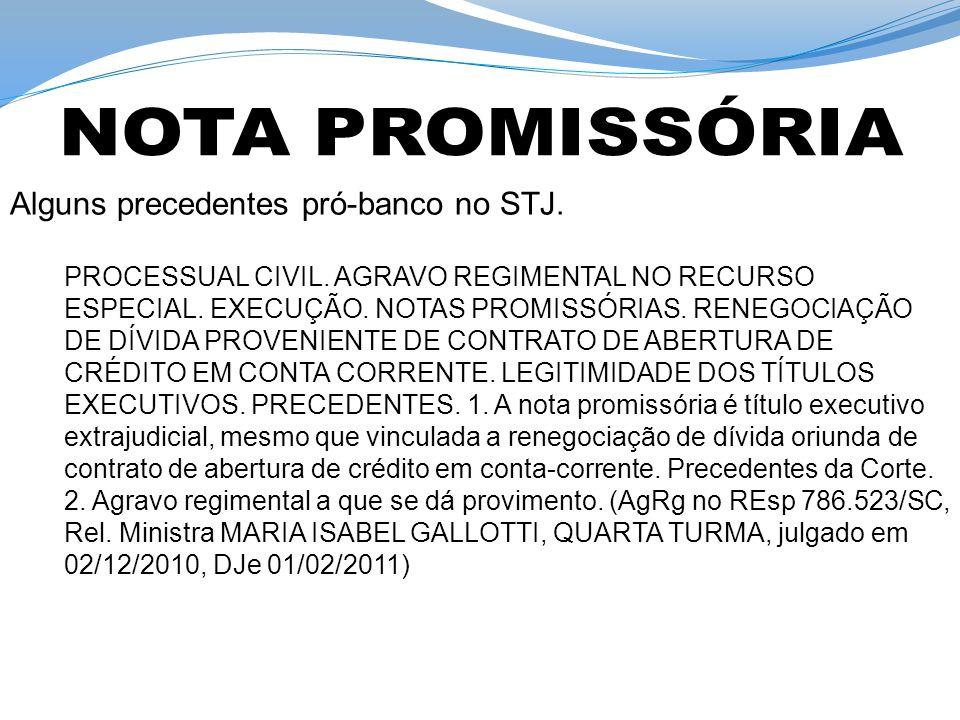 NOTA PROMISSÓRIA Alguns precedentes pró-banco no STJ.