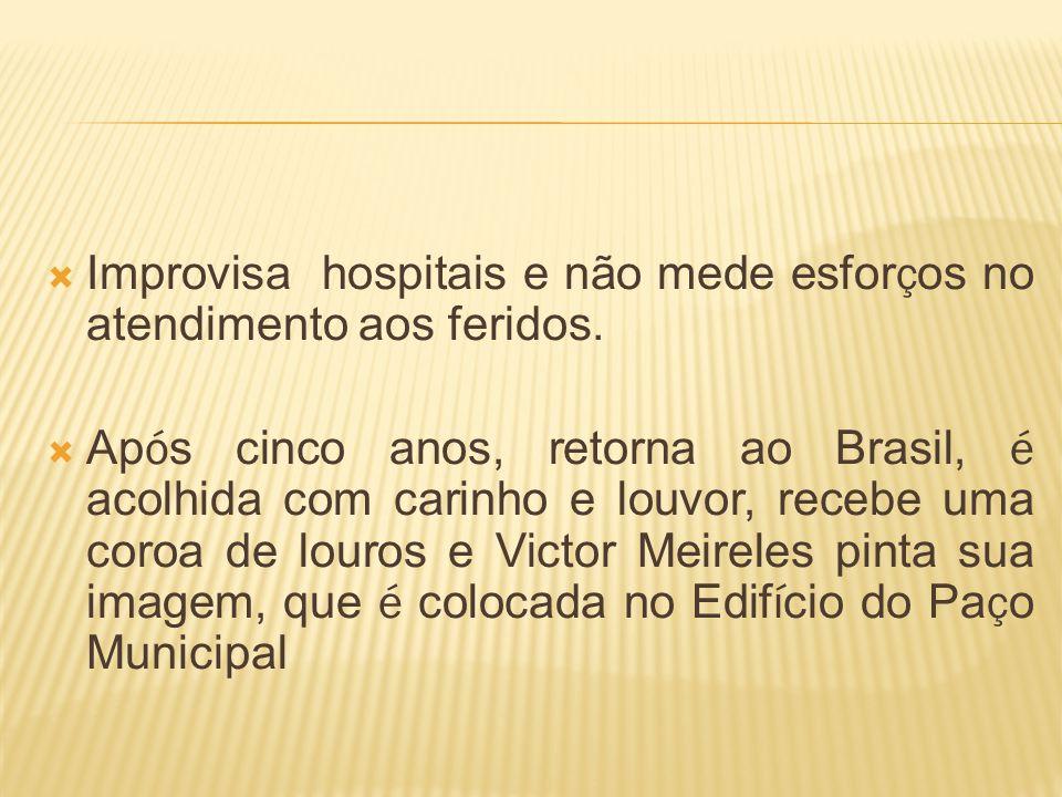 Improvisa hospitais e não mede esforços no atendimento aos feridos.