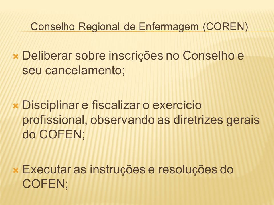 Conselho Regional de Enfermagem (COREN)