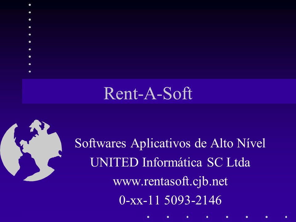 Rent-A-Soft Softwares Aplicativos de Alto Nível