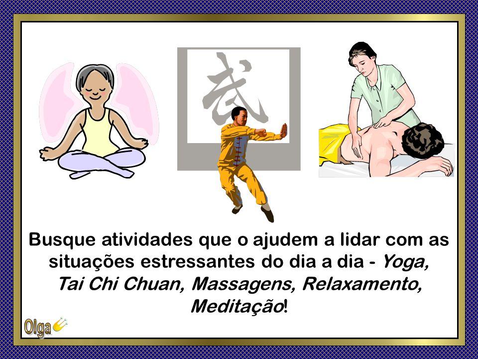 Tai Chi Chuan, Massagens, Relaxamento, Meditação!