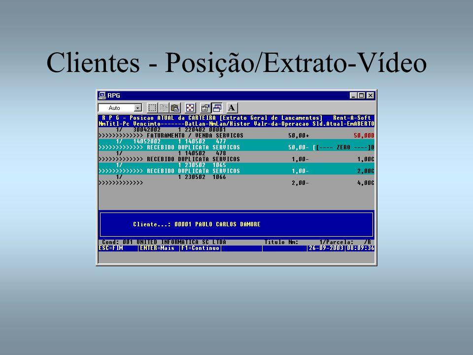 Clientes - Posição/Extrato-Vídeo