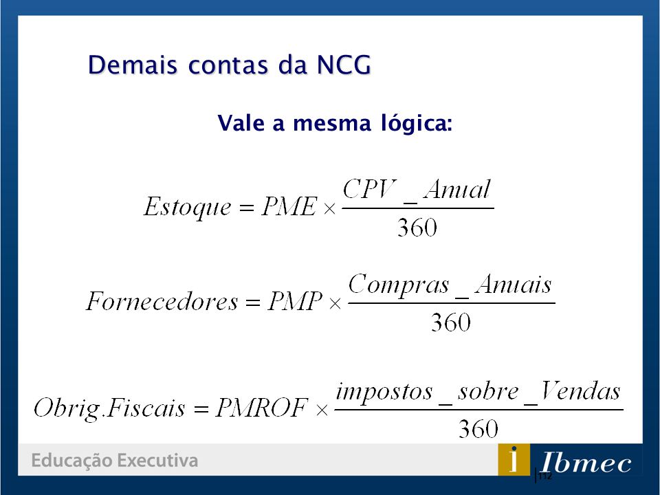 Demais contas da NCG Vale a mesma lógica: |112