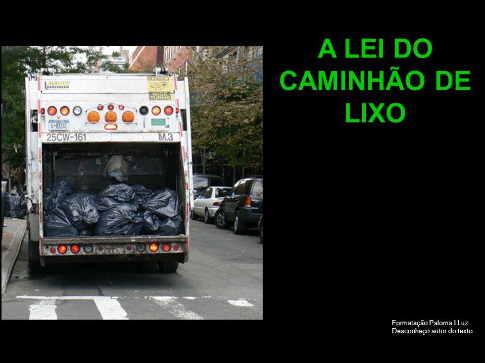 A LEI DO CAMINHÃO DE LIXO