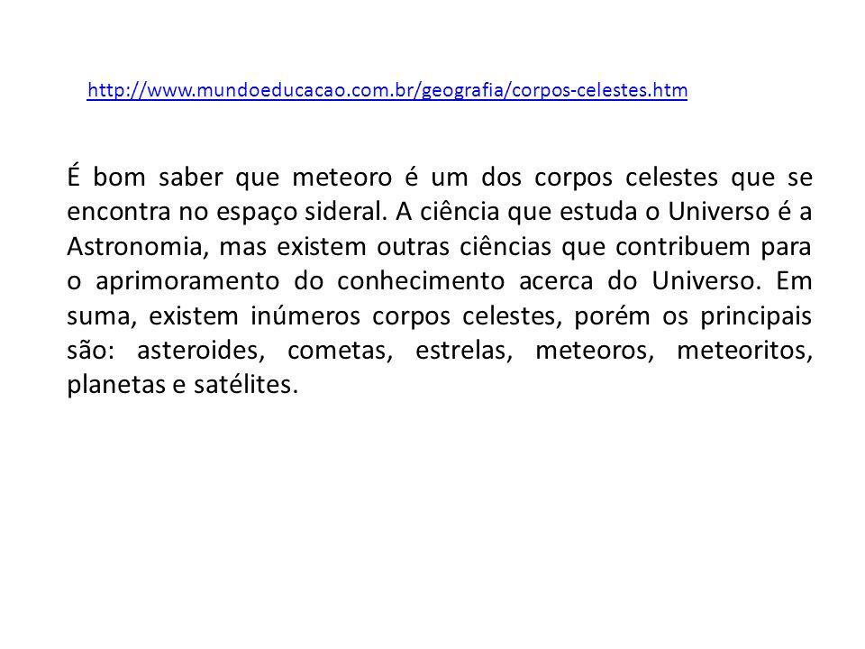 http://www.mundoeducacao.com.br/geografia/corpos-celestes.htm
