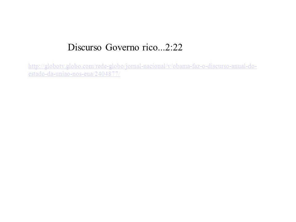 Discurso Governo rico...2:22