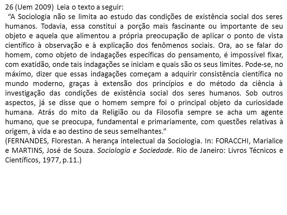 26 (Uem 2009) Leia o texto a seguir: