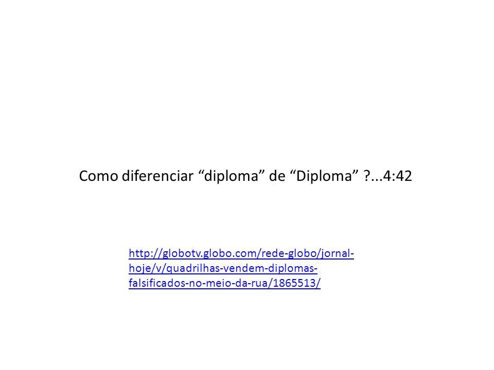 Como diferenciar diploma de Diploma ...4:42
