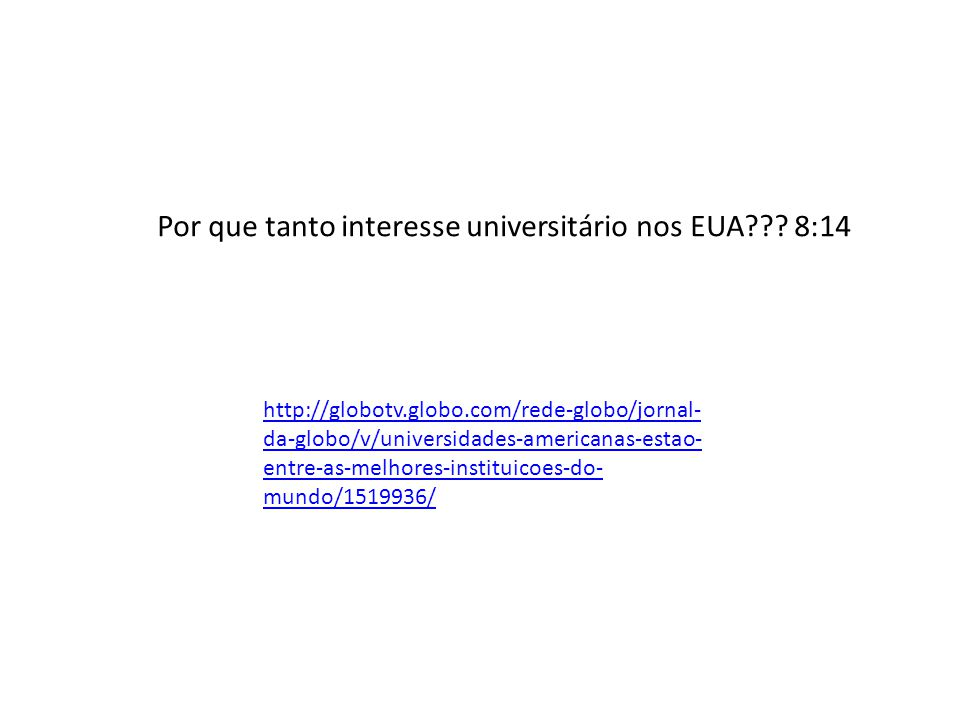 Por que tanto interesse universitário nos EUA 8:14