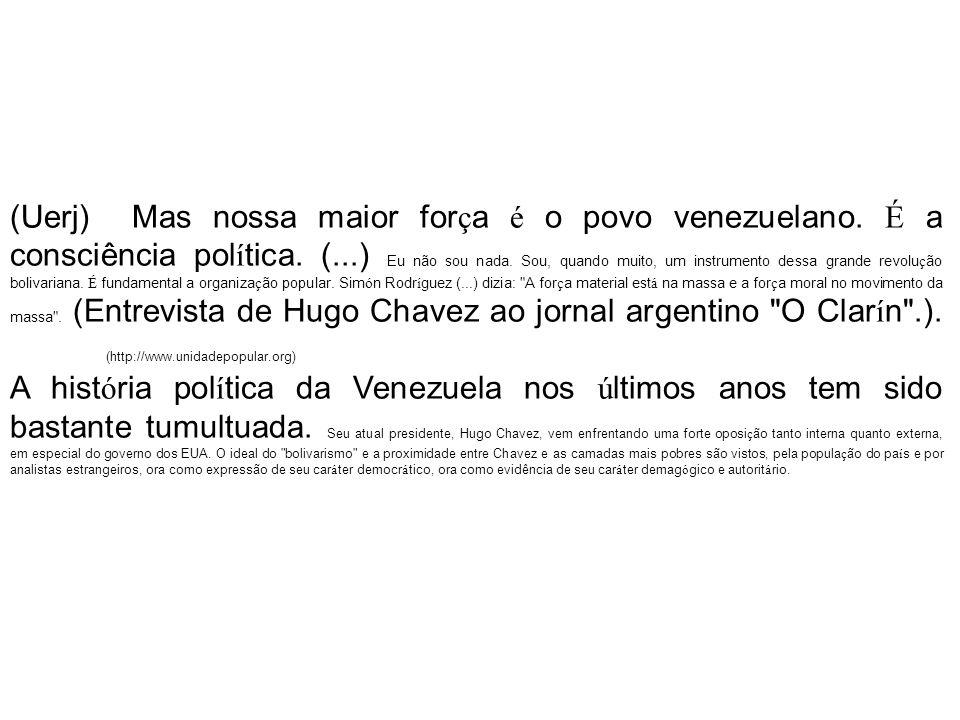 (Uerj) Mas nossa maior força é o povo venezuelano